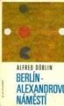 Berlín - Alexandrovo náměstí